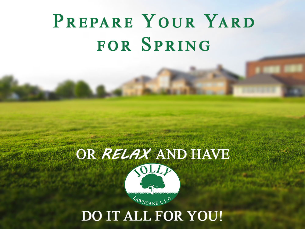Prepare Your Yard for Spring or Relax and Have Jolly Lawncare and Landscaping do the work for you in Columbia Missouri